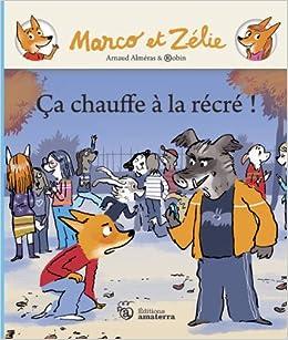 https://mediatheque.pasdecalais.fr/defaut/doc/STORYPLAYR/442cbe9b0377a292fd31cf9baec2118d/marco-et-zelie-ca-chauffe-a-la-recre
