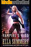 Vampire's Kiss (Legion of Angels Book 1)