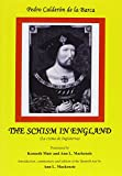 The Schism in England 9780856683329