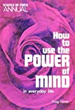 How to Use the Power of Mind in Everyday Life, Craig Carter, 0911336656