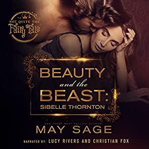 Beauty and the Beast: Not Quite the Fairy Tale, Volume 3 Hörbuch