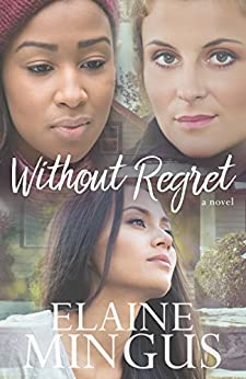 Without Regret by [Mingus, Elaine]