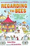 Regarding the Bees, Kate Klise, 0152057110