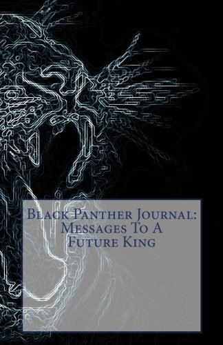 Download Black Panther Journal: Messages To A Future King ebook