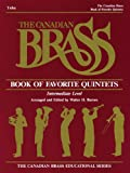 The Canadian Brass Book of Favorite Quintets, The Canadian Brass, Henry Charles Smith, 1458401413