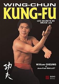 Wing Tsun Kung Fu Theorie Formes Et Methode Les Cles Du Systeme