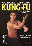 Image de Wing-Chun Kung-Fu : Les secrets de Bruce Lee