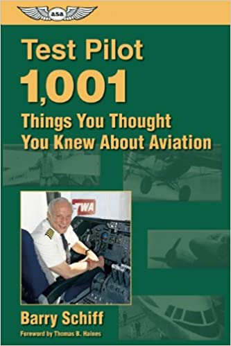 Book Test Pilot: 1, 001 Things You Thought You Knew About Aviation (General Aviation Reading)