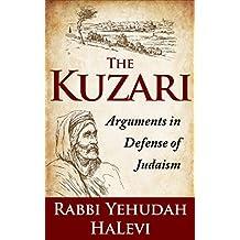 The Kuzari: Arguments in Defense of Judaism
