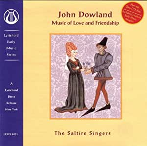 Dowland: Music of Love and Friendship