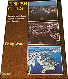 Book Finnish Cities: Travels in Helsinki, Turku, Tampere and Lapland (Oleander travel books)