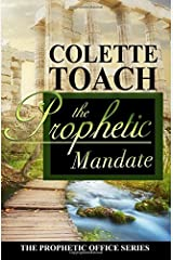 The Prophetic Mandate (The Prophetic Office Series) (Volume 1) Paperback