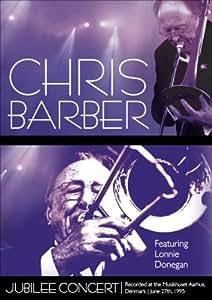 Chris Barber: Jubilee Concert [Import]