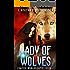 Lady of Wolves (Evalyce Worldshaper Book 2)
