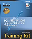 Microsoft® SQL Server 2005 Implementation and Maintenance 9780735622715