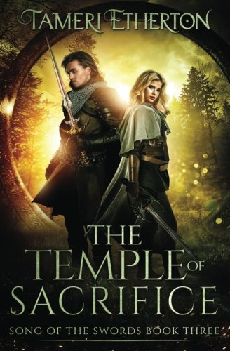 The Temple of Sacrifice (Song of the Swords) (Volume 3)