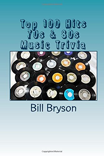 Download Top 100 Hits 70s & 80s Music Trivia ebook