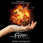 Fire: The Akasha Series, Book 3 | Terra Harmony