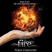 Fire: The Akasha Series, Book 3 | Terra Harmony