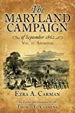 The Maryland Campaign of September 1862. Volume II: Antietam