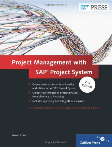 (Project Management with SAP Project System: Updated and enhanced for the latest version of Project System )