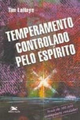 Temperamento Controlado Pelo Espírito