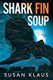 img - for Shark Fin Soup (A Christian Roberts Thriller) book / textbook / text book