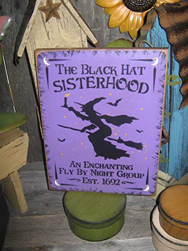 Olga212Patrick Primitive Lg Holiday Wooden Hand Printed Halloween Salem Witch Wood Plaque Sign The Black Hat Sisterhood Country Rustic Folkart