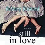 Still in Love | Delaney Diamond