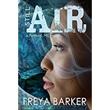 Still Air (Portland, ME, novels Book 4)