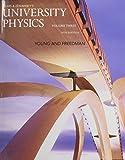 University Physics with Modern Physics, Volume 3 (Chs. 37-44) 14th Edition
