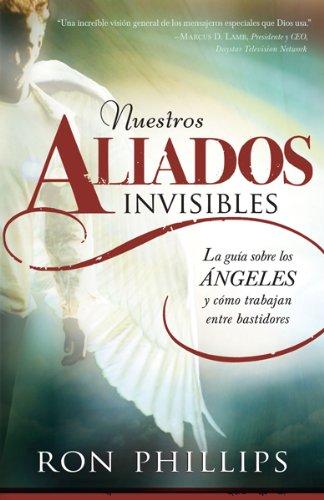 Nuestros Aliados Invisibles: La Guia Sobre, los Angeles y ...