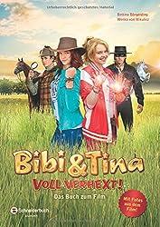Bibi & Tina - Voll verhext!: Das Buch zum Film