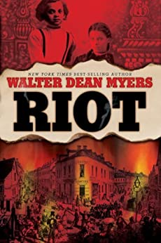 Riot by [Myers, Walter Dean]