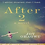 After 2: A Contemporary Christian Inspirational Series | Joy Ohagwu