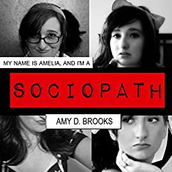 My Name Is Amelia, and I'm a Sociopath