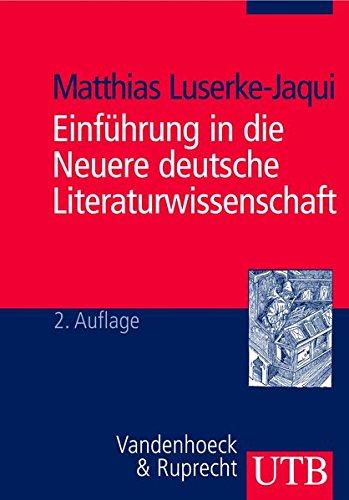 UTB Nr. 2309: Einführung in die Neuere Deutsche Literaturwissenschaft
