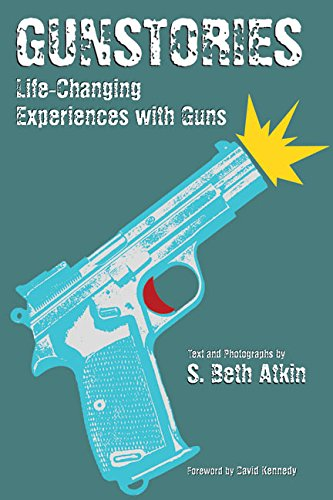Download Gunstories: Life-Changing Experiences with Guns ebook