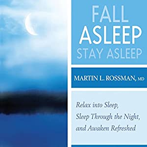 Fall Asleep, Stay Asleep Audiobook
