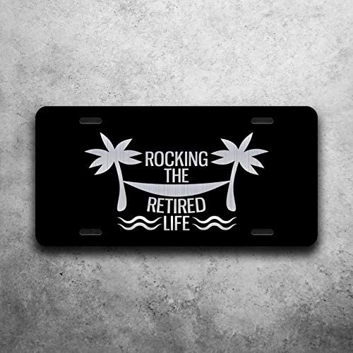 Rocking The Retired Life Vanity Front License Plate Tag KCE394