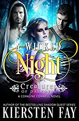 A Wicked Night - (Creatures of Darkness 2 - A Coraline Conwell Novel): Paranormal Romance