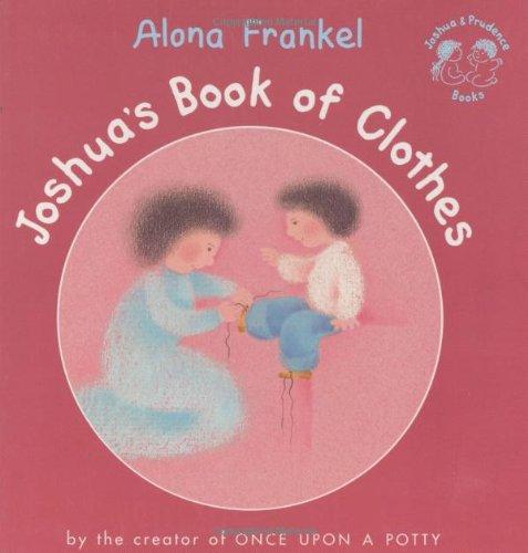 Joshua's Book of Clothes (Joshua & Prudence ()