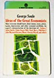 Ideas of the Great Economists, George H. Soule, 0670391751
