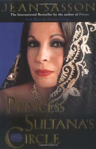 Princess Sultana's Circle (Princess Trilogy) (Best Investment In Saudi Arabia)