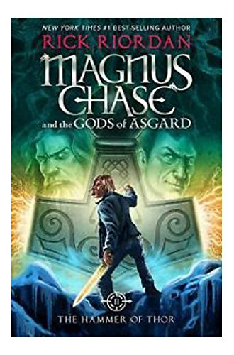 The Hammer Of Thor Magnus Chase And The