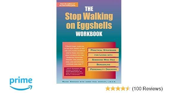 The Stop Walking on Eggshells Workbook: Practical Strategies for
