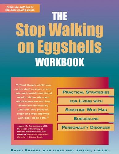 Stop Walking on Eggshells Workbook (A New Harbinger Self-Help Workbook)