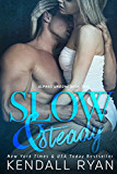 Slow & Steady