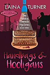 Handbags & Hooligans (The Presley Thurman Mysteries Book 3)