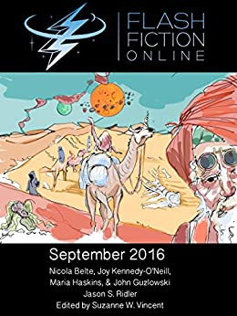 Flash Fiction Online September 2016 by [Guzlowski, John, Kennedy-O'Neill, Joy, Belte, Nicola, Haskins, Maria, Ridler, Jason S.]